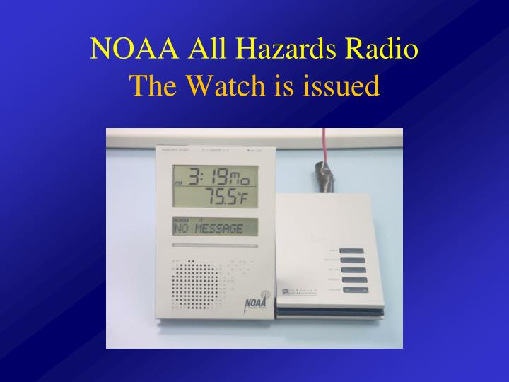 Noaa all hazards radio the watch is issued