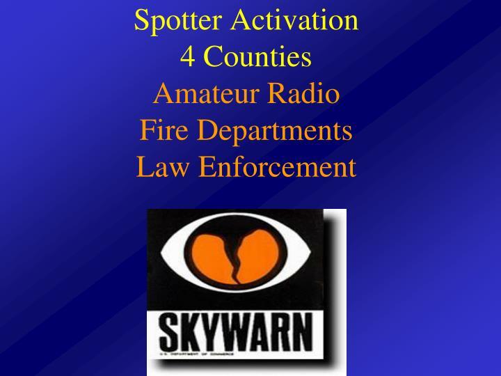 Spotter Activation