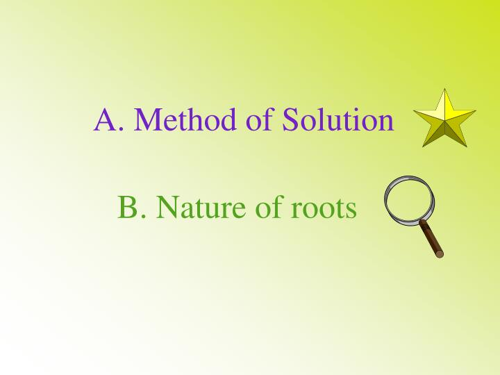A. Method of Solution