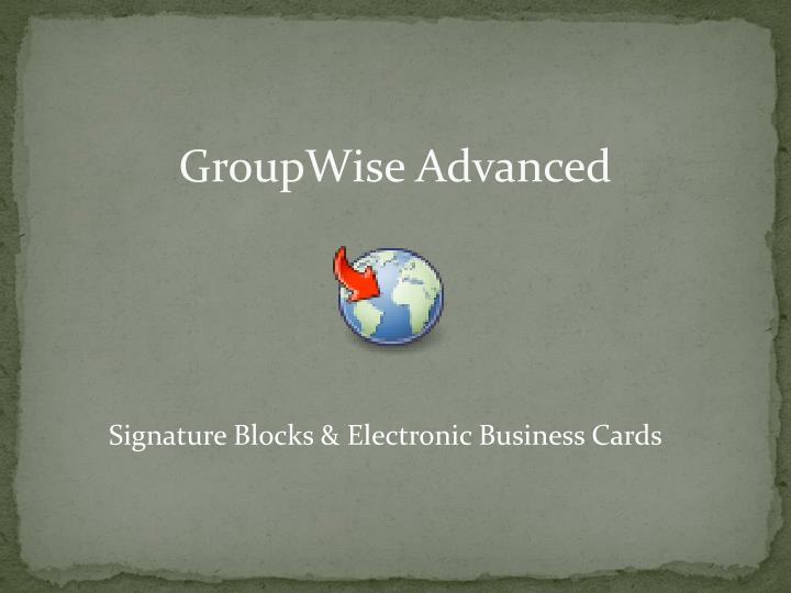 GroupWise Advanced