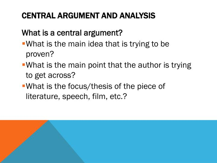 Central argument and analysis