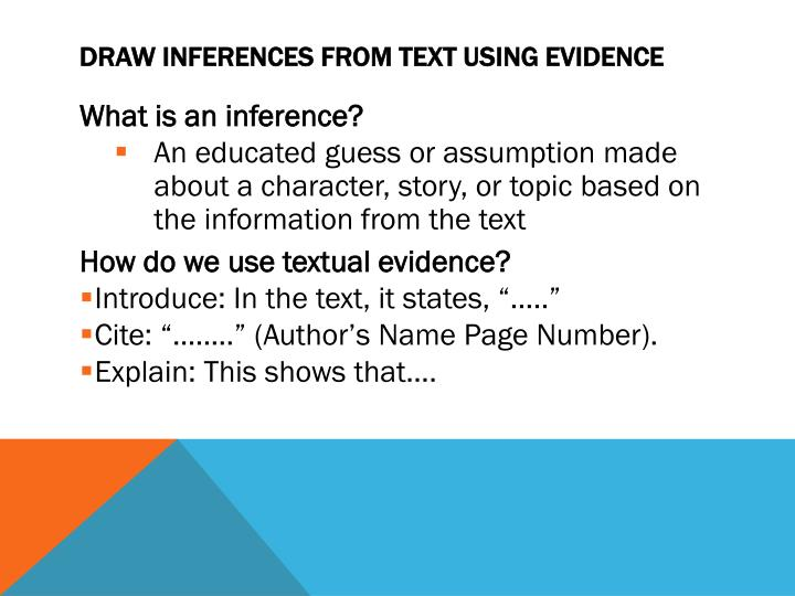 Draw inferences from text using evidence