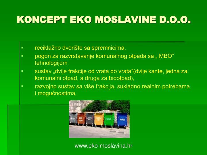 KONCEPT EKO MOSLAVINE