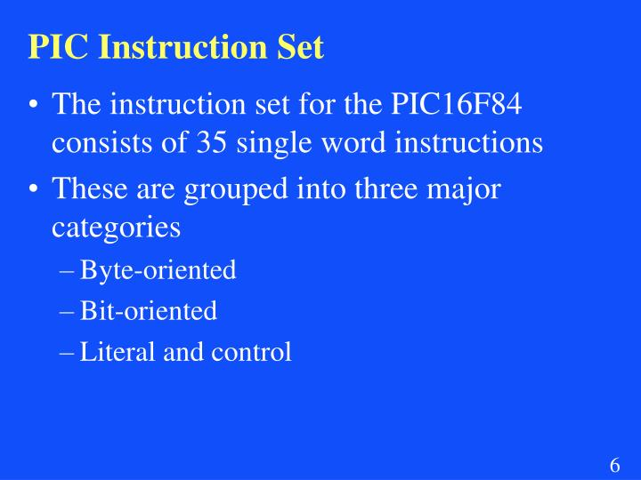 PIC Instruction Set
