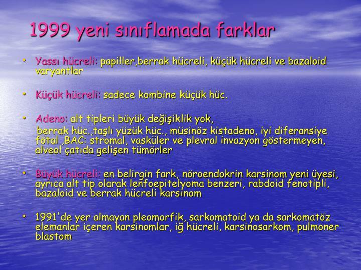 1999 yeni snflamada farklar