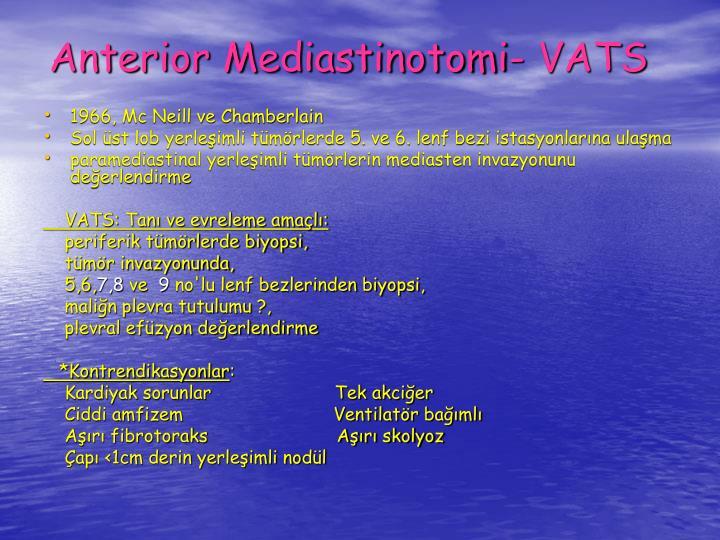 Anterior Mediastinotomi- VATS