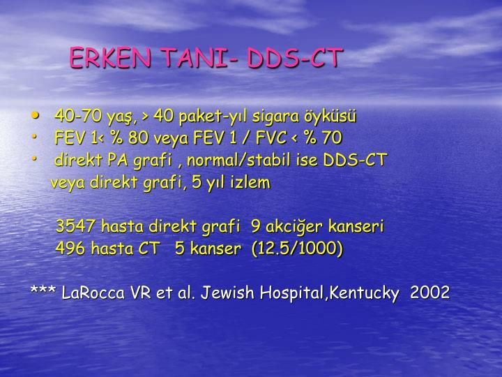 ERKEN TANI- DDS-CT