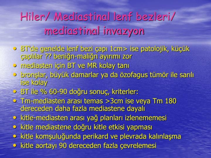 Hiler/ Mediastinal lenf bezleri/