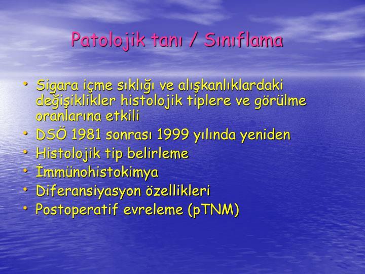 Patolojik tan / Snflama