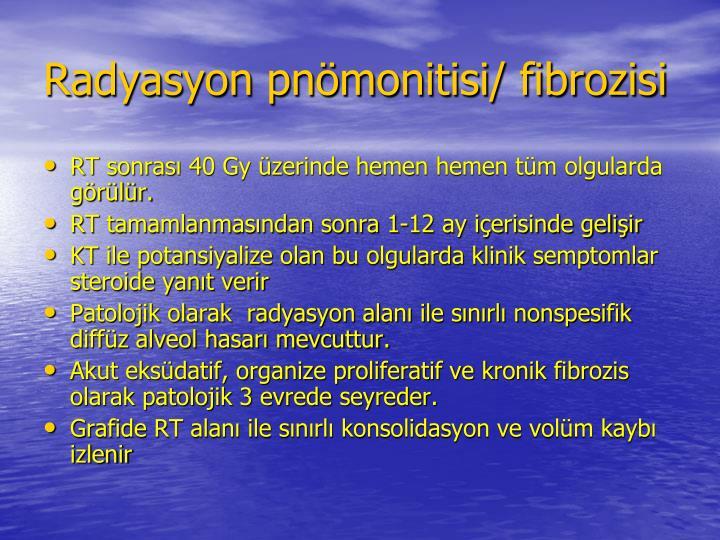 Radyasyon pnmonitisi/ fibrozisi