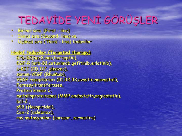 TEDAVDE YEN GRLER