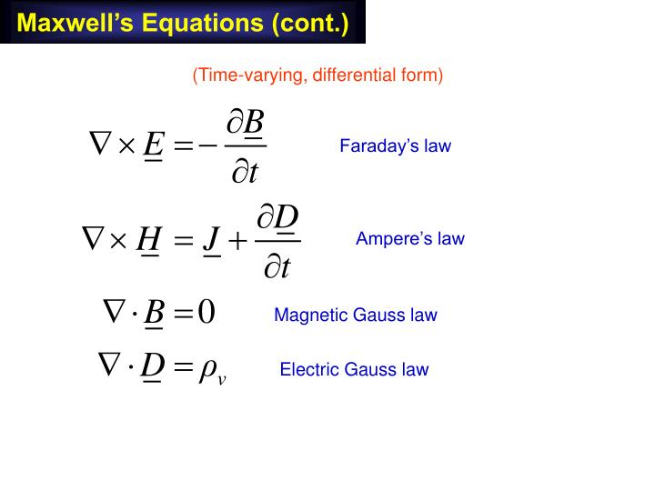 Maxwell's Equations (cont.)