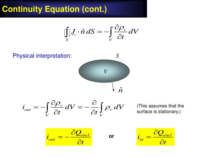 Continuity Equation (cont.)