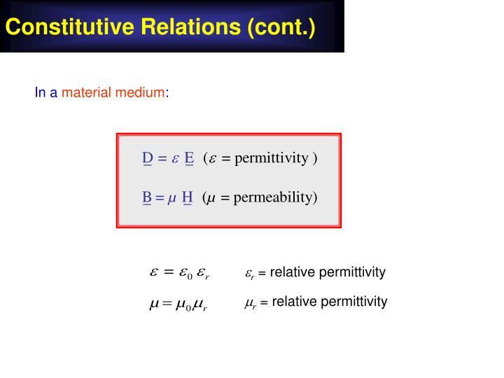 Constitutive Relations (cont.)