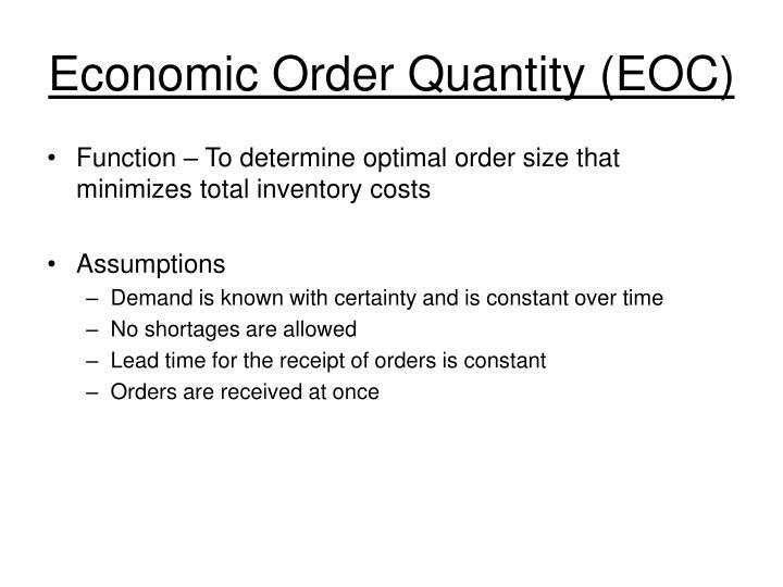 Economic Order Quantity (EOC)