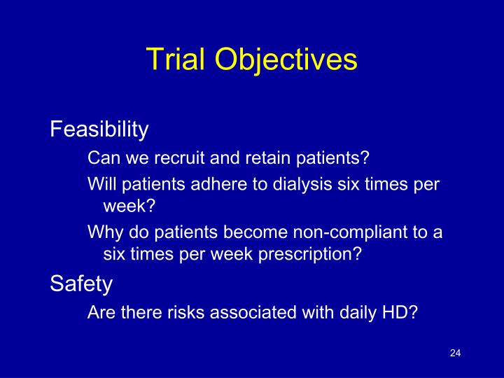 Trial Objectives