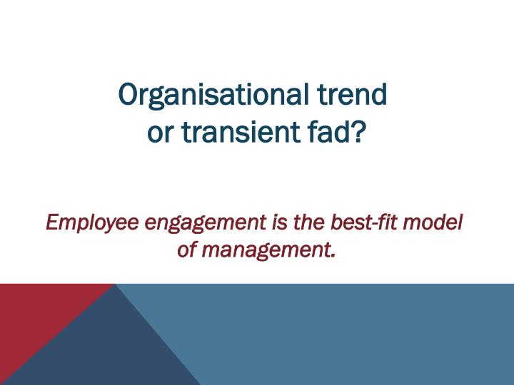Organisational trend