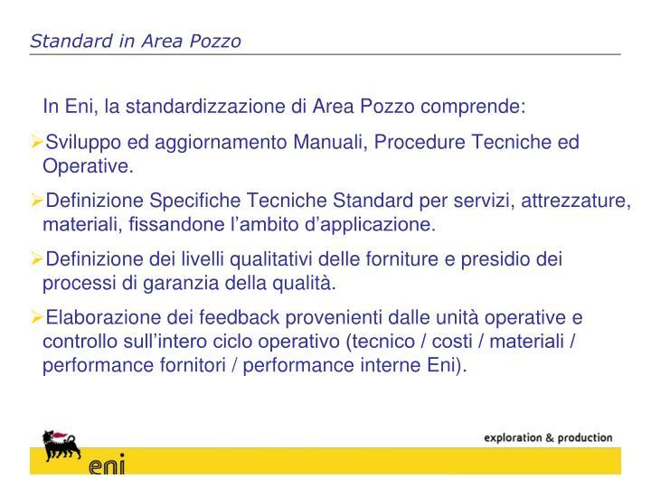 Standard in Area Pozzo