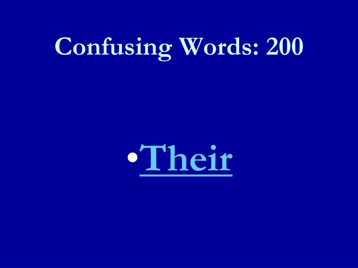 Confusing Words: 200