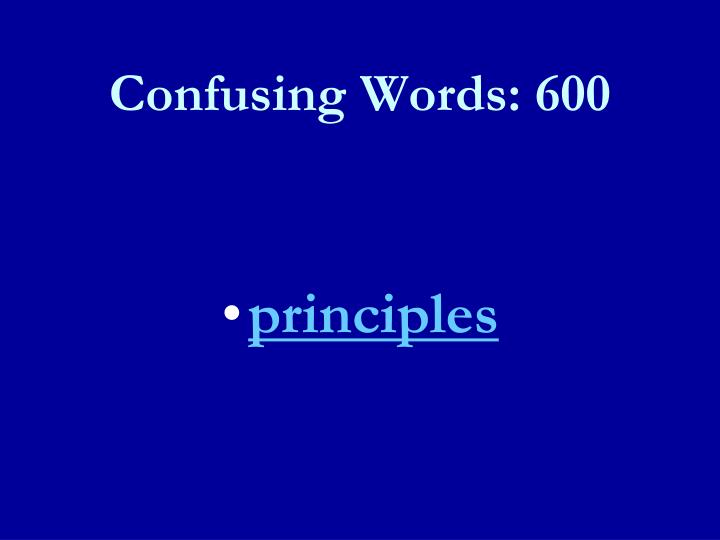 Confusing Words: 600