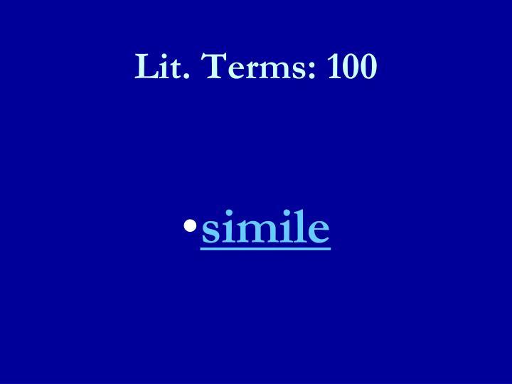 Lit. Terms: 100
