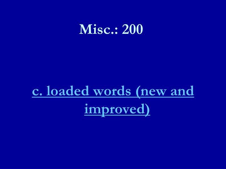 Misc.: 200