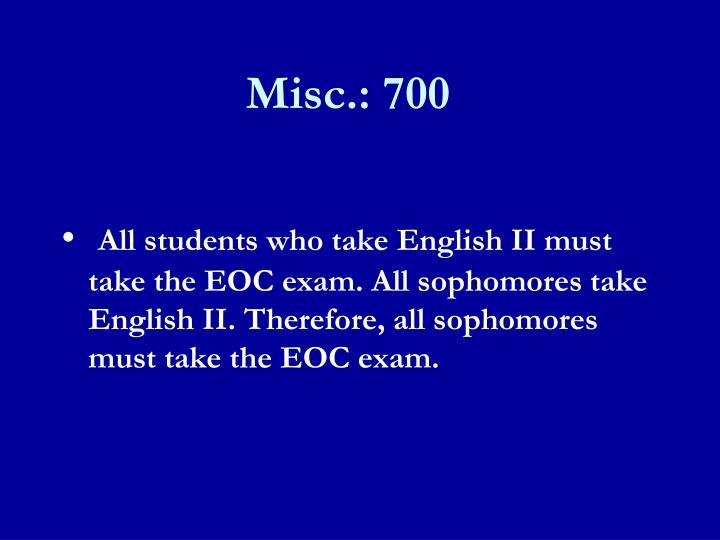 Misc.: 700