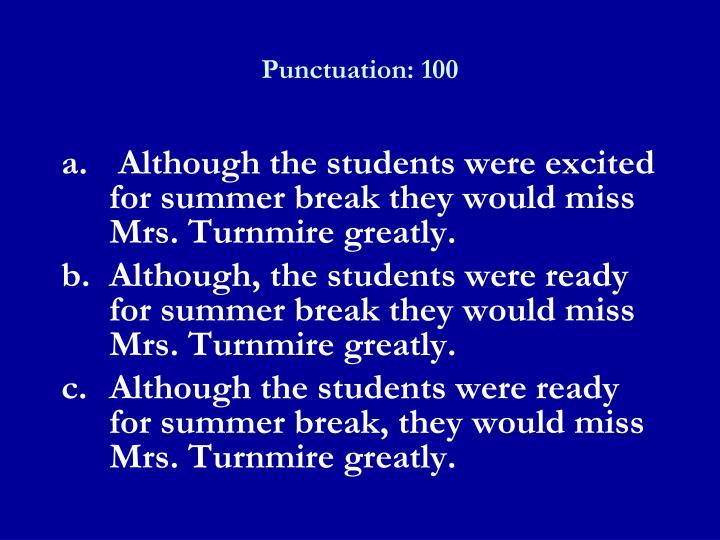 Punctuation: 100