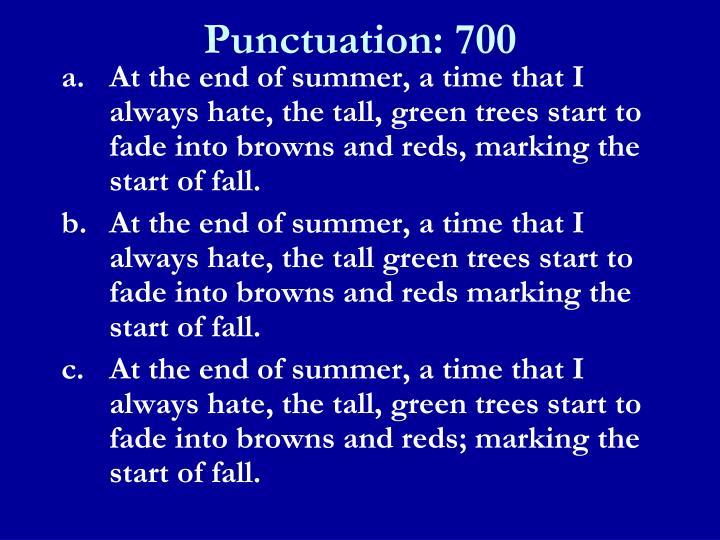 Punctuation: 700