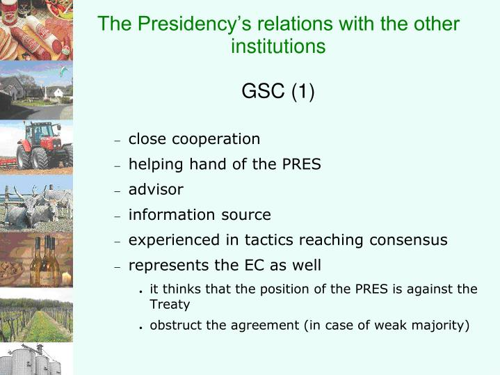 The Presidency's relations with the other institutions