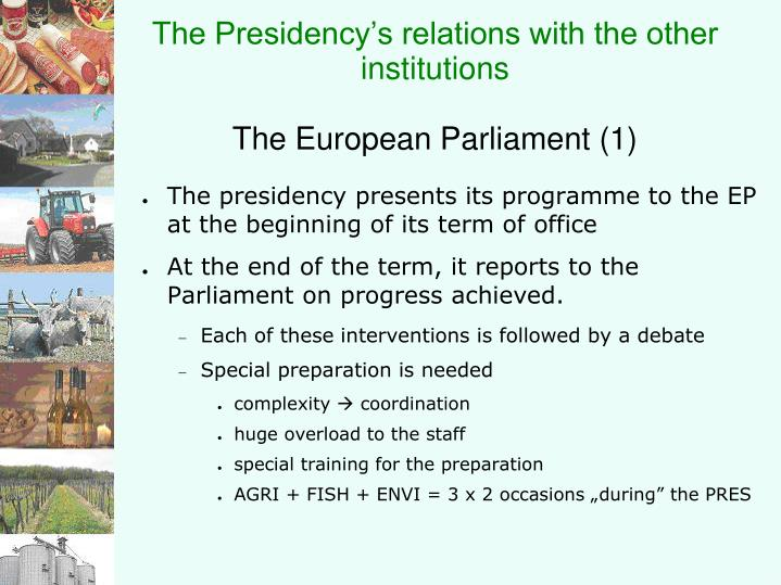 The presidency s relations with the other institutions the european parliament 1