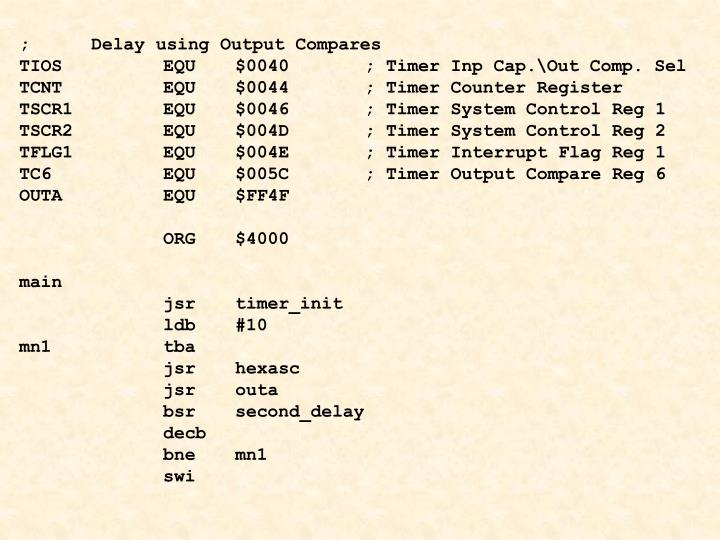 ;Delay using Output Compares