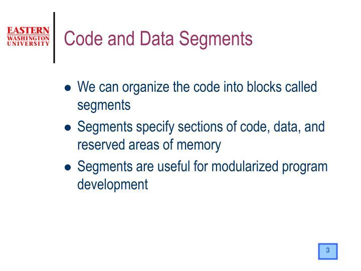 Code and Data Segments