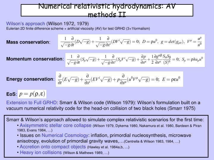 Numerical relativistic hydrodynamics: AV methods II