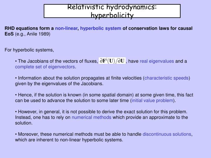 Relativistic hydrodynamics:  hyperbolicity