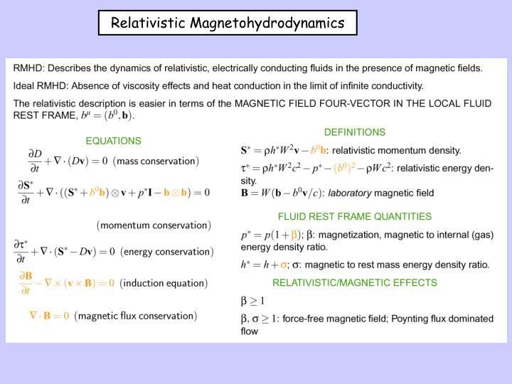 Relativistic Magnetohydrodynamics