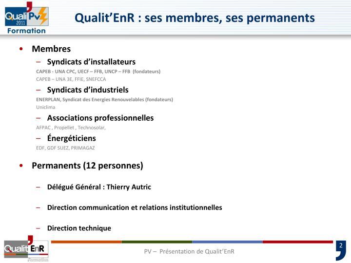Qualit'EnR : ses membres, ses permanents