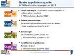 quatre appellations qualit 12 500 entreprises engag es en 2010