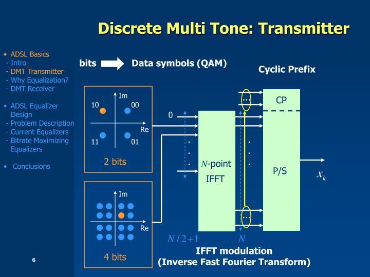 Discrete Multi Tone: Transmitter