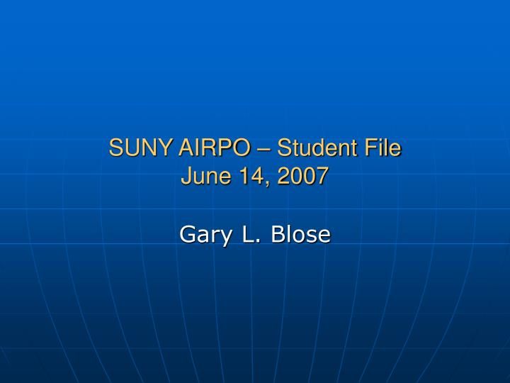 SUNY AIRPO – Student File
