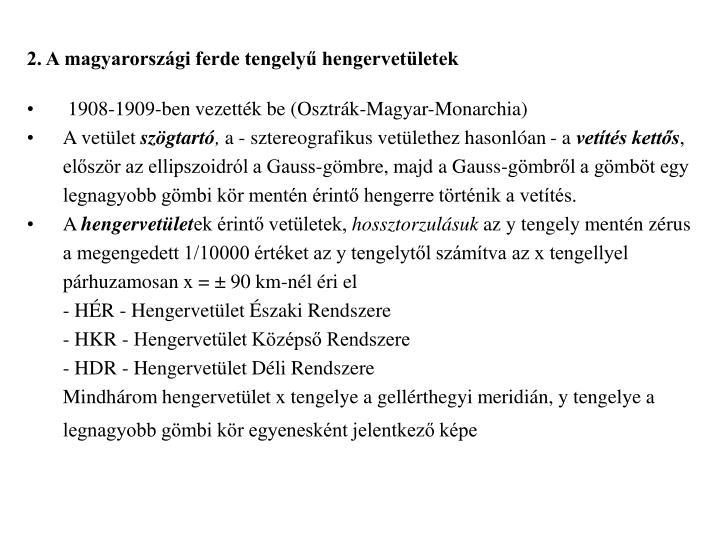 2. A magyarországi ferde tengelyű hengervetületek