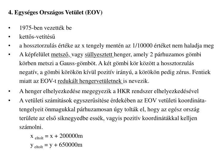 4. Egységes Országos Vetület (EOV)