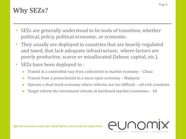 Why SEZs?