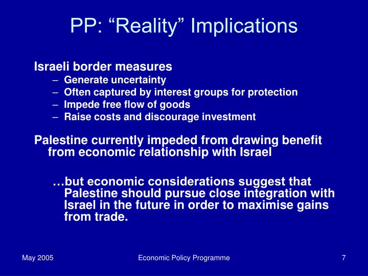 "PP: ""Reality"" Implications"