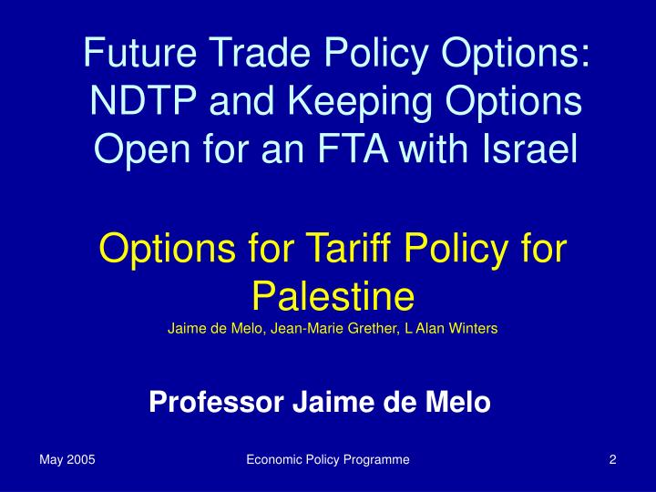Future Trade Policy Options: NDTP and Keeping Options Open for an FTA with Israel