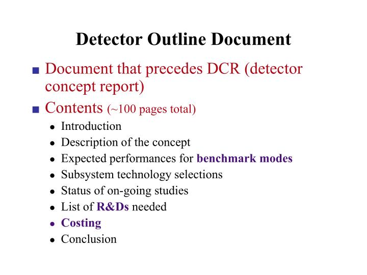 Detector Outline Document
