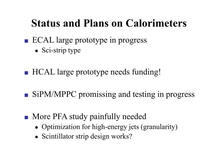 Status and Plans on Calorimeters