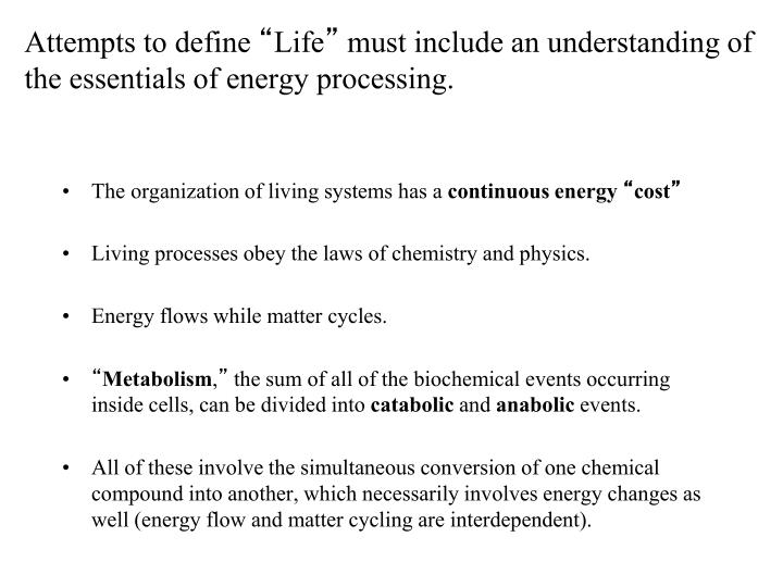 The organization of living systems has a