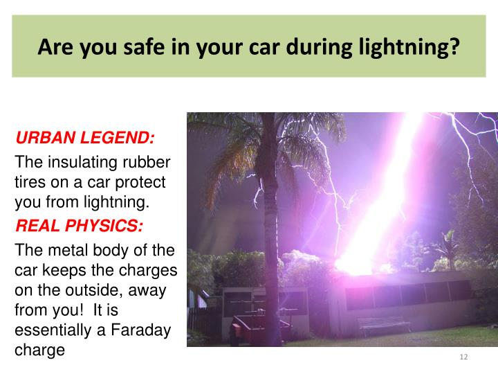 Are you safe in your car during lightning?