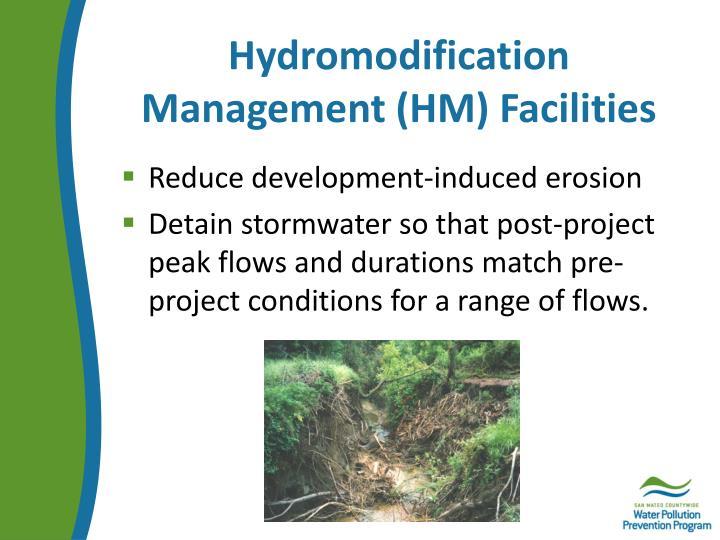 Hydromodification Management (HM) Facilities